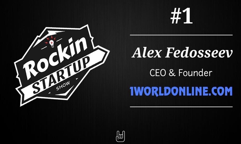 Алексей Федосеев основатель и генеральный директор компании 1World Online Rockin Startup